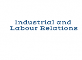 Indistrial and Labour Relations